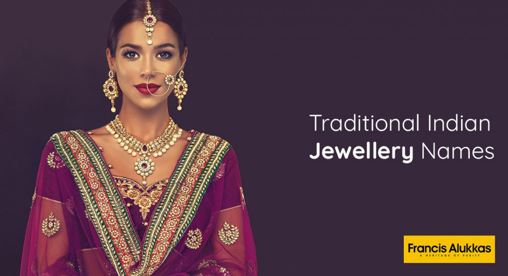 Traditional Indian Jewellery Names